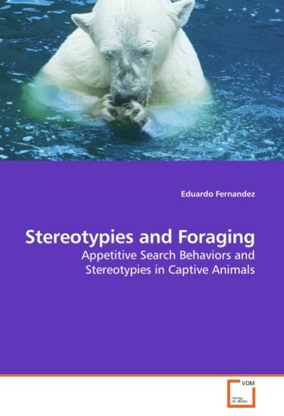 Stereotypies and Foraging