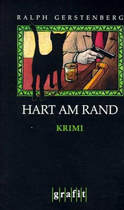 Hart am Rand; Kriminalroman   ; Grafitäter u. Grafitote 264; BERLIN-KRIMI