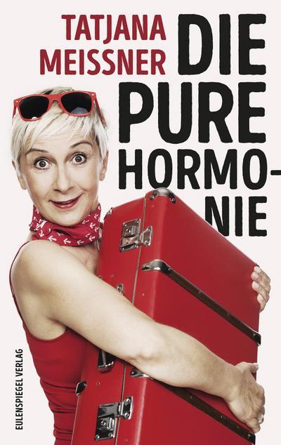 Die pure Hormonie: Roman