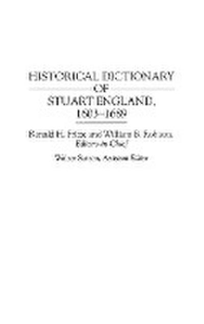 Historical Dictionary of Stuart England, 1603-1689