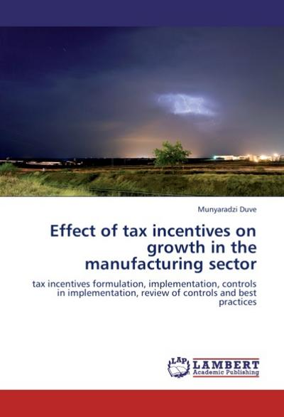 Effect of tax incentives on growth in the manufacturing sector