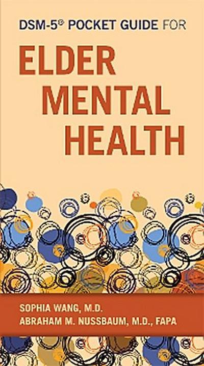 DSM-5® Pocket Guide for Elder Mental Health