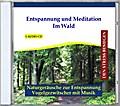 Entspannung und Meditation - Im Wald