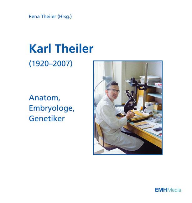 Karl Theiler (1920 - 2007) | Rena Theiler-Haag |  9783037540879