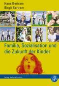 Familie, Sozialisation und die Zukunft der Kinder