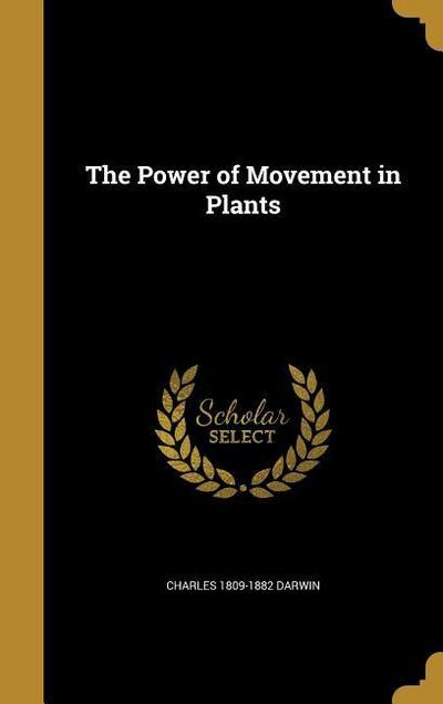 POWER OF MOVEMENT IN PLANTS