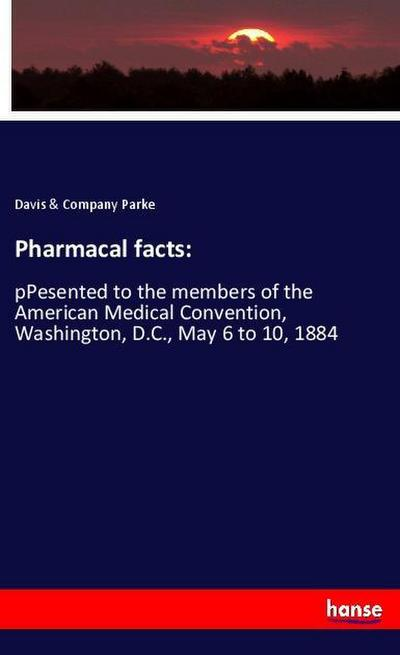 Pharmacal facts: