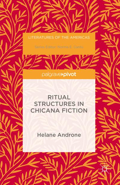 Ritual Structures in Chicana Fiction