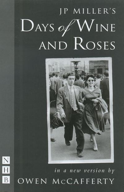 Days of Wine and Roses (NHB Modern Plays)