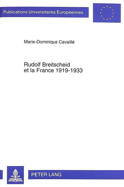 Rudolf Breitscheid et la France 1919-1933