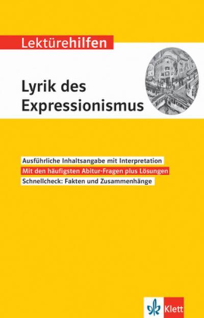 Lektürehilfen Lyrik des Expressionismus