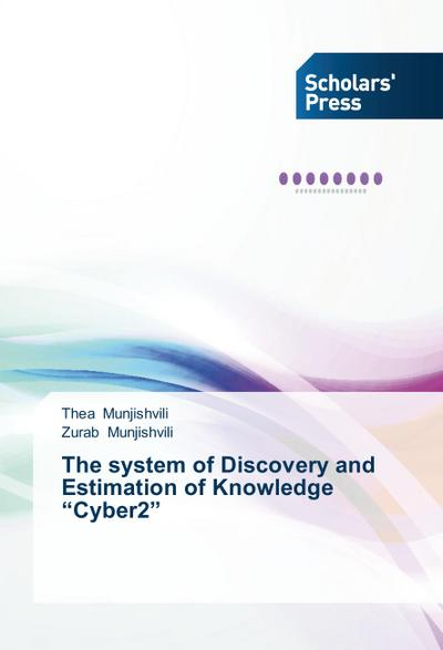 The system of Discovery and Estimation of Knowledge