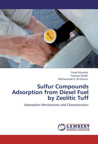 Sulfur Compounds Adsorption from Diesel Fuel by Zeolitic Tuff