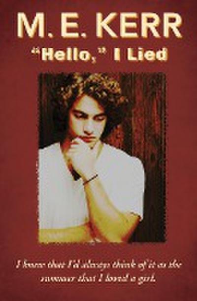 """""""Hello,"""" I Lied"""