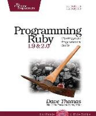 Programming Ruby 1.9 & 2.0 4ed