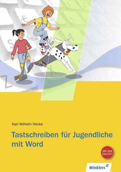 Tastschreiben für Jugendliche mit WORD. Schülerbuch