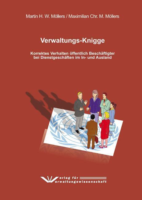 Verwaltungs-Knigge Martin H. W. Möllers