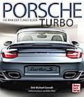 Porsche Turbo: Die Ära der Turbo-Elfer - mit  ...