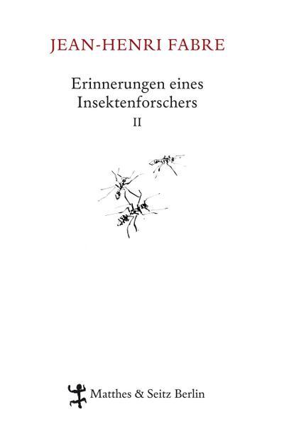 Erinnerungen eines Insektenforschers 02: Souvenirs Entomologiques