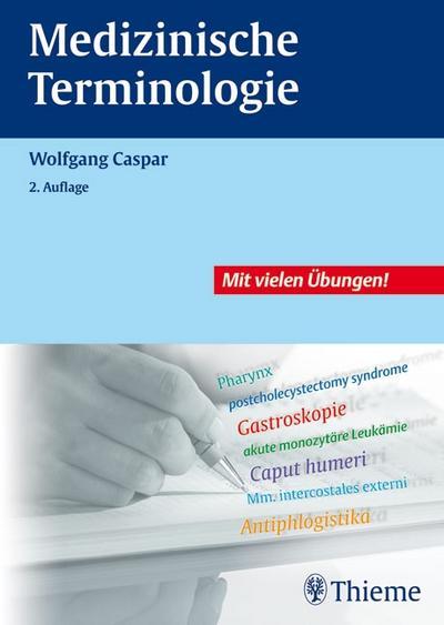Medizinische Terminologie: Lehr- und Arbeitsbuch