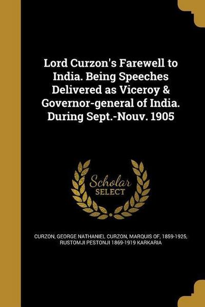 LORD CURZONS FAREWELL TO INDIA