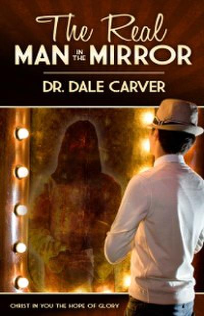 The Real Man in the Mirror