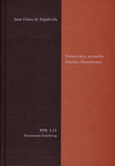 Politische Philosophie und Rechtstheorie des Mittelalters und der Neuzeit (PPR) Democrates Secundus / Zweiter Demokrates