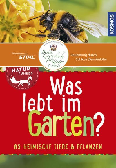 Was lebt im Garten? Kindernaturführer