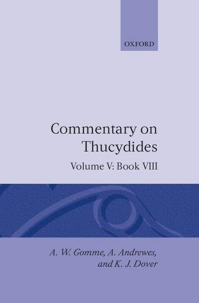 An Historical Commentary on Thucydides: Volume 5. Book VIII