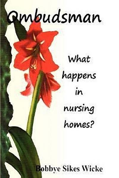 Ombudsman. What Happens in Nursing Homes?