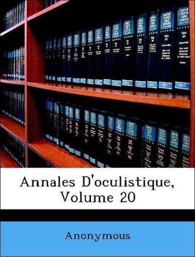 Annales D'oculistique, Volume 20