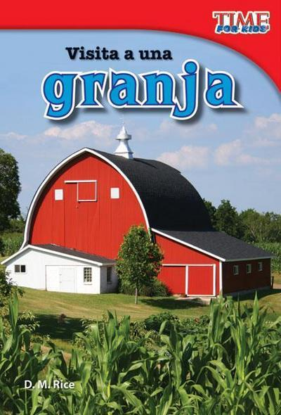 Visita a Una Granja (a Visit to a Farm) (Spanish Version) (Early Fluent)