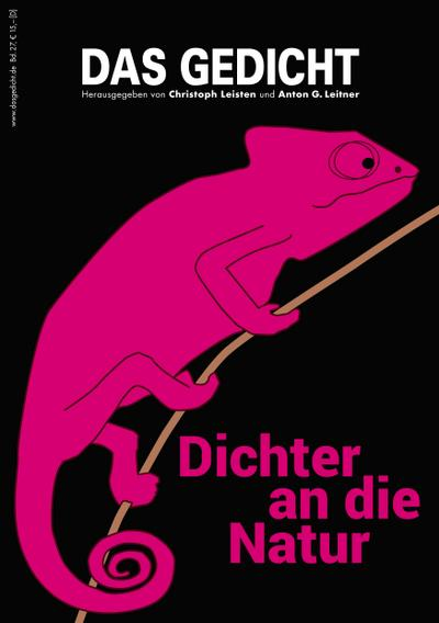 Das Gedicht. Zeitschrift /Jahrbuch für Lyrik, Essay und Kritik / Dichter an die Natur