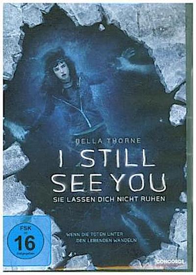 I Still See You - Sie lassen dich nicht ruhen