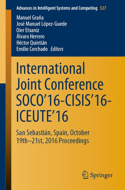 International Joint Conference SOCO'16-CISIS'16-ICEUTE'16