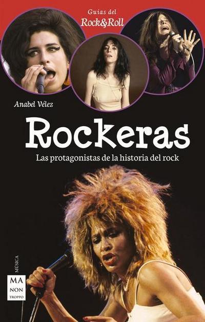 Rockeras: Pioneras, Rebeldes y Rompedoras del Rock