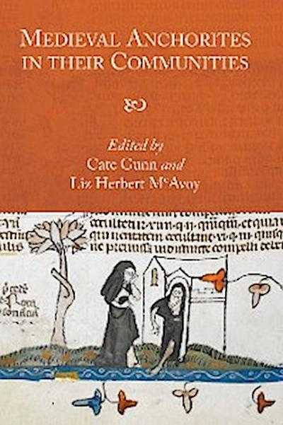 Medieval Anchorites in their Communities