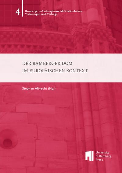 Der Bamberger Dom im europäischen Kontext