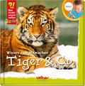 TING: Tiger & Co.; Wissen zum Mitmachen; Was Kinder wissen wollen; Deutsch; durchgeh. vierfarbig, mit vielen Fotos, geeignet für den Ting-Hörstift