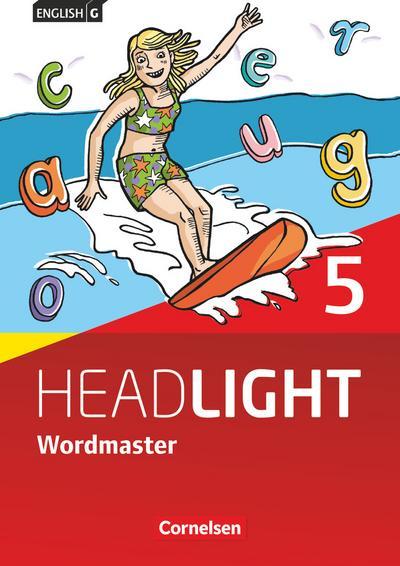 English G Headlight - Allgemeine Ausgabe: Band 5: 9. Schuljahr - Wordmaster mit Lösungen: Vokabellernbuch