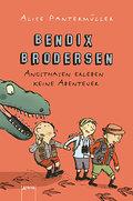 Bendix Brodersen - Angsthasen erleben keine Abenteuer   ; Deutsch;