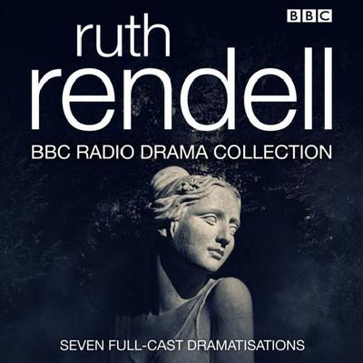 Ruth Rendell BBC Radio Drama Collection