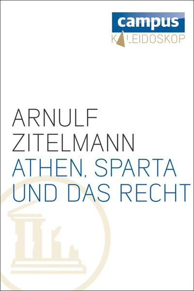 Athen, Sparta und das Recht