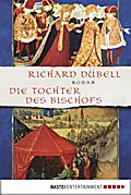 Die Tochter des Bischofs - Richard Dübell
