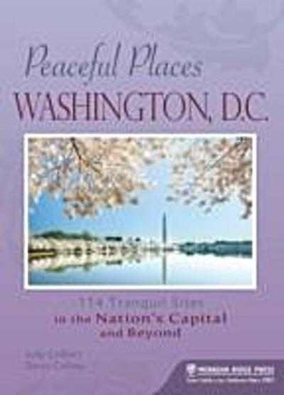 Peaceful Places: Washington, D.C.