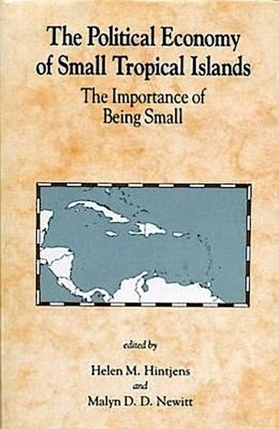 Political Economy of Small Tropical Islands: The Importance of Being Small