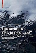 Urbaniser les Alpes