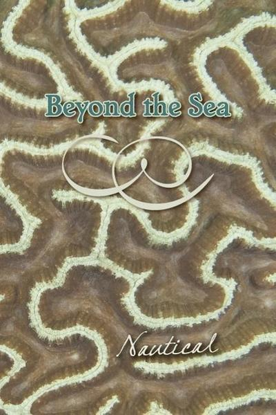 Beyond the Sea: Nautical