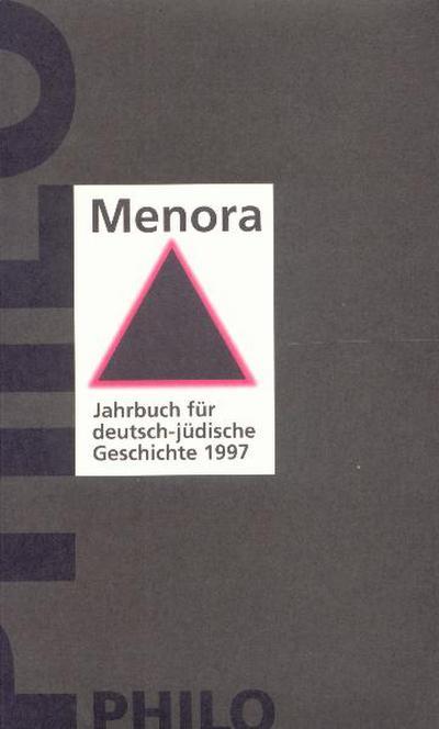 Jahrbuch für deutsch-jüdische Geschichte: Menora, Bd.8/1997 : 1997