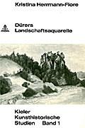 Dürers Landschaftsaquarelle